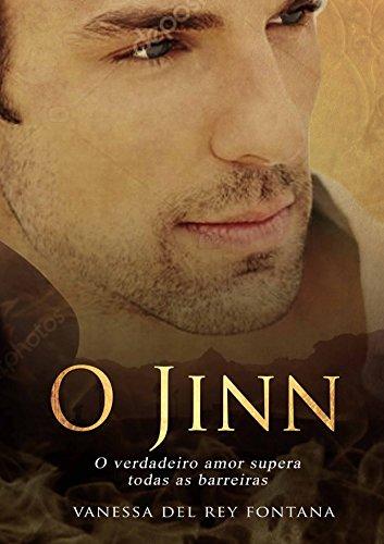 O Jinn, o verdadeiro amor supera todas as barreiras: Contos fantásticos; Quando a realidade transpõe a imaginação