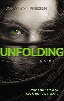 Unfolding (Blink) by [Friesen, Jonathan]