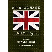 Sparrowhawk, Book Four: Empire