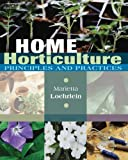 Home Horticulture 1st Edition