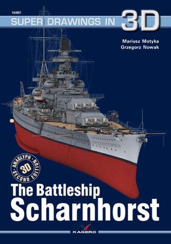 Read Online The Battleship Scharnhorst (Super Drawings in 3D) ebook