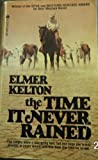 The Time It Never Rained, Elmer Kelton, 0441802710