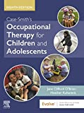 Case-Smith's Occupational Therapy for Children and Adolescents - E-Book