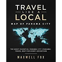 Travel Like a Local - Map of Panama City: The Most Essential Panama City (Panama) Travel Map for Every Adventure