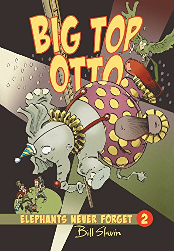 Download Big Top Otto (Elephants Never Forget) pdf