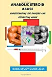 Anabolic Steroid Abuse, The National The National Institute on Drug Abuse and U. S. Library US Library of Medicine, 1500196819