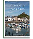 Best of Devon & Dorset: : Curated Travel Guides to England