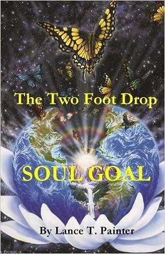 The Two Foot Drop Soul Goal Lance Thomas Painter 9781479328949 Amazon Books