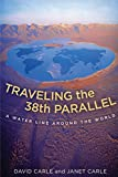 Traveling the 38th Parallel: A Water Line Around