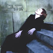 Still Life by Teri Roiger (2005-08-02)