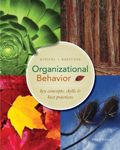 Organizational Behavior:  Key Concepts, Skills & Best Practices