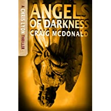 Angels of Darkness (The Chris Lyon Thriller Series Book 4)