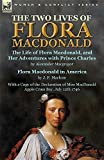 img - for The Two Lives of Flora MacDonald: The Life of Flora MacDonald, and Her Adventures with Prince Charles by Alexander MacGregor & Flora MacDonald in ... MacDonald Apple Cross Bay, July 12th 1746 book / textbook / text book