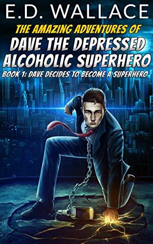 Depressed Alcoholic Superhero Amazing Adventures ebook product image