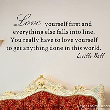 Amazoncom Popdecors Love Yourself First Lucille Ball Words