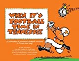 When It's Football Time in Tennessee®, Mark Stoudenmire, 0977462005