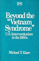 Beyond the Vietnam Syndrome: U.S. Interventionism in the 1980's