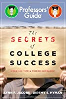 The Secrets of College Success Front Cover