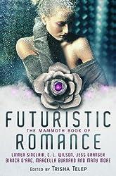 The Mammoth Book of Futuristic Romance (Mammoth Books)