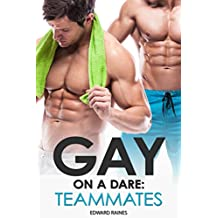 Gay on a Dare: Teammates: First Time Gay Short Story