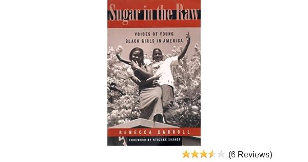 sugar in the raw shange ntozake carroll rebecca