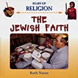 The Jewish Faith, Ruth Nason, 1842343416