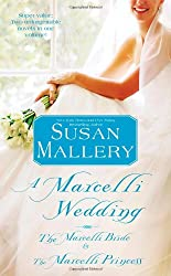 [(A Marcelli Wedding: The Marcelli Bride & the Marcelli Princess)] [by: Susan Mallery]
