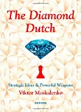 The Diamond Dutch, Viktor Moskalenko, 9056914413