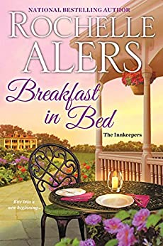 Breakfast in Bed (The Innkeepers Book 2) by [Alers, Rochelle]