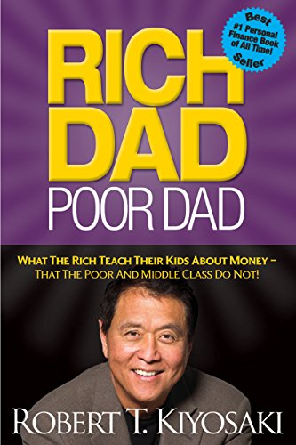 Rich Dad, Poor Dad by Robert Kiyosaki life changing books