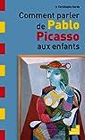 Comment parler de Pablo Picasso aux enfants par Hardy