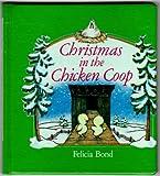 Xmas in the Chicken Coop, Bond, 0690043325