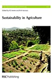 img - for Sustainability in Agriculture: RSC (Issues in Environmental Science and Technology) book / textbook / text book
