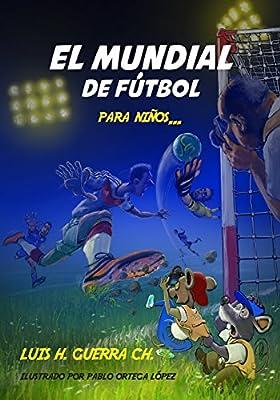 El Mundial de Fútbol Para Niños… (Spanish Edition) Large Print