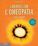img - for Curarsi con l'Omeopatia. Come Quando. book / textbook / text book