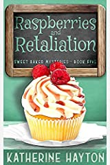Raspberries and Retaliation (Sweet Baked Mystery) Paperback
