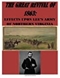 The Great Revival of 1863 the Effect upon Lee's Army of Northern Virginia, U. S. National U.S. National Park Service, 1499213417