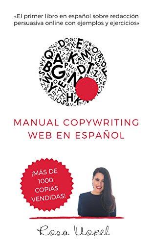 Manual Copywriting Web en Español: Aprende a escribir para vender online con técnicas copywriting (