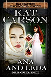 Mail Order Bride: Ana and Leda: Inspirational Clean Historical Western Romance (Mrs. Eva Crabtree's Matrimonial Services Series Book 11)