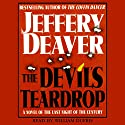 The Devil's Teardrop: A Novel of the Last Night of the Century Audiobook by Jeffery Deaver Narrated by William Dufris