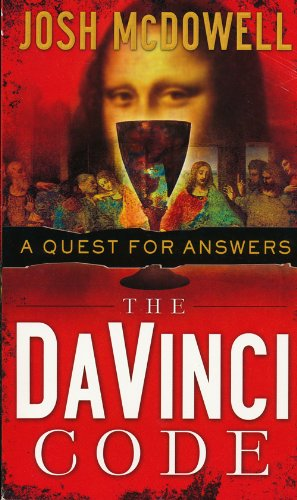 The DaVinci Code: A Question for Answers by Josh McDowell - Paperback - Copyright 2006