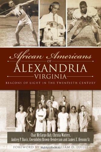 Search : African Americans of Alexandria, Virginia: Beacons of Light in the Twentieth Century (American Heritage)