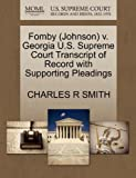 Fomby V. Georgia U. S. Supreme Court Transcript of Record with Supporting Pleadings, Charles R. Smith, 1270527894