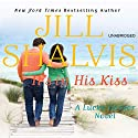 It's in His Kiss Audiobook by Jill Shalvis Narrated by Suehyla El Attar