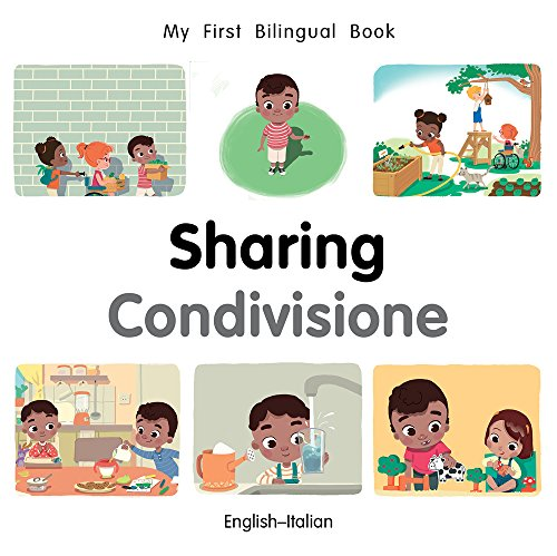 My First Bilingual BookSharing (EnglishItalian) (Italian and English Edition)