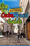 Cuba Travel Guide 2014, Yardley Glez, 149745722X