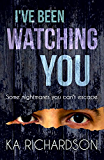 I've Been Watching You: a stunning crime thriller from The North East Police Series