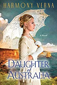 Daughter of Australia: A Saga of Love and Forgiveness in the Australian Outback