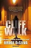 Cliff Walk, Bruce DeSilva, 076533237X