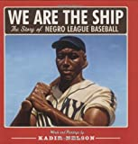 """""""We are the ship; all else the sea.""""-Rube Foster, founder of the Negro National League The story of Negro League baseball is the story of gifted athletes and determined owners; of racial discrimination and international sportsmanship; of fortunes won..."""